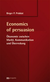 Economics of persuasion