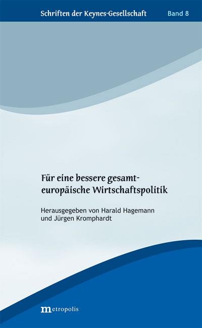 fuer-eine-bessere-gesamteuropaeische-wirtschaftspolitik-48110