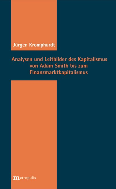 analysen-und-leitbilder-des-kapitalismus-von-adam-smith-bis-zum-finanzkapitalismus-48109