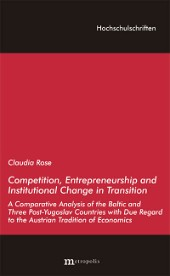 Competition, Entrepreneurship and Institutional Change in Transition
