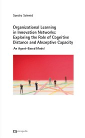 Organizational Learning in Innovation Networks: Exploring the Role of Cognitive Distance and Absorptive Capacity