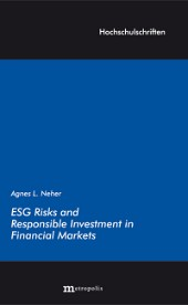 ESG Risks and Responsible Investment in Financial Markets
