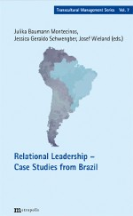 Relational Leadership – Case Studies from Brazil