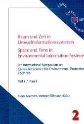 Raum und Zeit in Umweltinformationssystemen – Time and space in Environmental Protection Systems