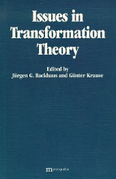 Issues in Tranformation Theory