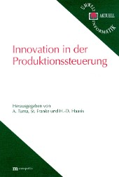 Innovation in der Produktionssteuerung