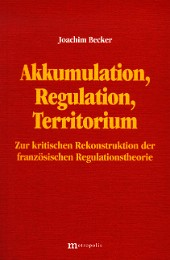 Akkumulation, Regulation, Territorium