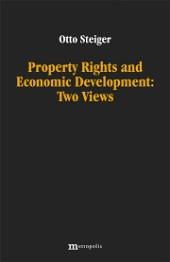Property Rights and Economic Development: Two Views