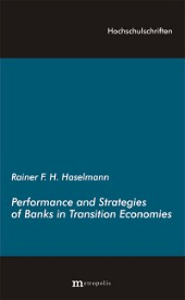 Performance and Strategies of Banks in Transition Economies