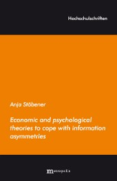 Economic and psychological theories to cope with information asymmetries