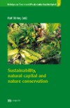 Sustainability, natural capital and nature conservation