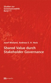 Shared Value durch Stakeholder Governance